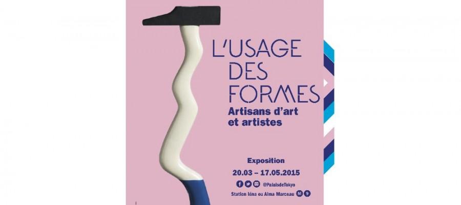 Participation à l'exposition «L'usage des formes» au Palais de Tokyo, du 20 mars au 17 mai 2015