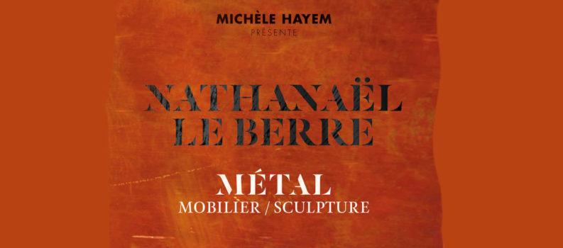 Exposition «Métal», galerie Michèle Hayem, du 16 septembre au 3 octobre 2020, 5 rue de Beaune Paris 7ème